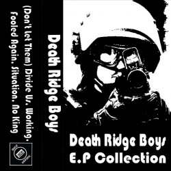 DEATH RIDGE BOYS - Ep...