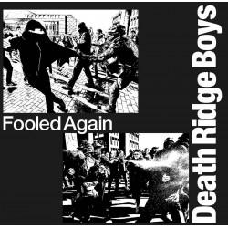 DEATH RIDGE BOYS - Fooled...
