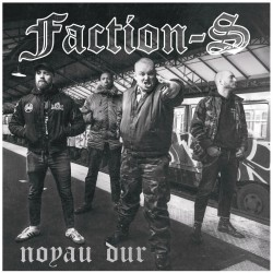 FACTION-S - Noyau Dur Ep