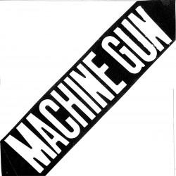 MACHINE GUN - Machine Gun Ep