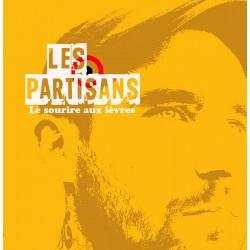 PARTISANS - Le Sourire aux...
