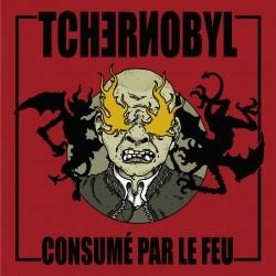 TCHERNOBYL - Consumé Par Le...