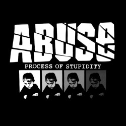 ABUSE - Process of...