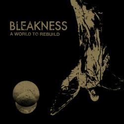 BLEAKNESS - A World To...