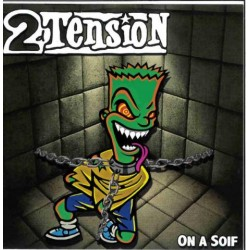 2'D'TENSION - On A Soif EP