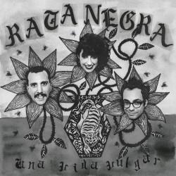 RATA NEGRA - Una Vida...
