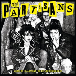 THE PARTISANS - Anarchy In...
