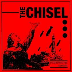 THE CHISEL - Deconstructive...