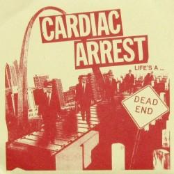 CARDIAC ARREST  - Life's A...