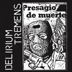 DELIRIUM TREMENS - Presagio...