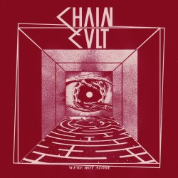 CHAIN CULT - We're Not...