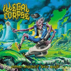 ILLEGAL CORPSE - Riding...