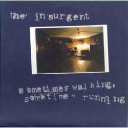 The Insurgent / Sometimes...