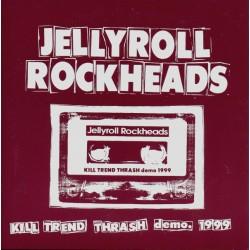 JELLYROLL ROCKHEADS - Kill...