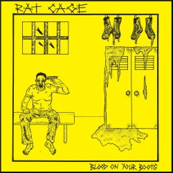 RAT CAGE - Blood On Your...