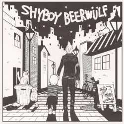 SHYBOY & BEERWÜLF - Split Ep