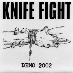 Knife Fight – Demo 2002 Ep